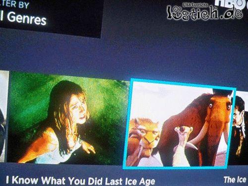 Ich weiß was du letzte Eiszeit getan hast