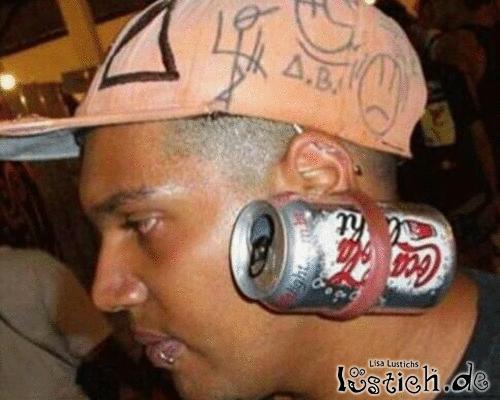 Coca Cola im Ohr